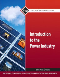 Introduction to Power Industry Trainee Gd - NCCER