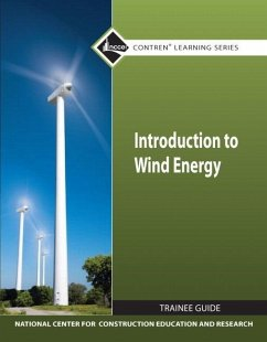 Introduction to Wind Energy Tg Module - National Center for Construction Educati Nccer, -.