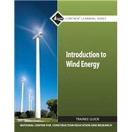 Introduction to Wind Energy TG module - NCCER, .