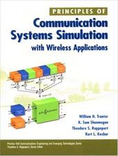 Principles of Communication Systems Simulation with Wireless Applications - Tranter, William H. / Kosbar, Kurt L. / Shanmugan, K. Sam