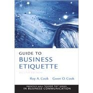 Guide to Business Etiquette - Cook, Roy A., D.B.A.; Cook, Gwen O