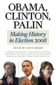 Obama, Clinton, Palin - Liette Gidlow