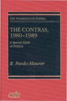 The Contras, 1980-1989: A Special Kind of Politics