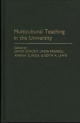 Multicultural Teaching in the University - David Louis Schoem; Linda Frankel; Ximena Zuniga; Edith Lewis
