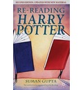 Re-Reading Harry Potter 2009 - Suman Gupta