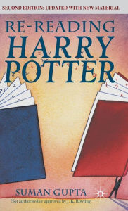 Re-Reading Harry Potter - S. Gupta
