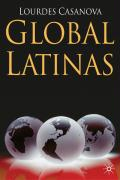 Global Latinas: Latin America's Emerging Multinationals