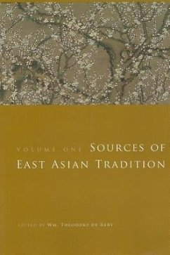 Sources of East Asian Tradition - deBary, W T