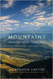 Mountains Painted with Turmeric - Lil Bahadur Chettri, Michael J. Hutt (Translator)