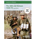 Access to History: The USA and Vietnam 1945-75 - Vivienne Sanders