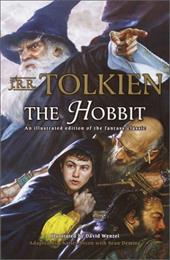 The Hobbit (Graphic Novel): An Illustrated Edition of the Fantasy Classic - Tolkien, J. R. R. / Dixon, Chuck / Wenzel, David T.