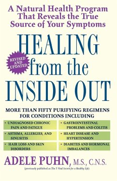 Healing from the Inside Out: A Natural Health Program That Reveals the True Source of Your Symptoms - Puhn, Adele Dougherty, Karla
