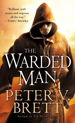 The Demon Cycle: The Warded Man