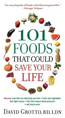101 Foods That Could Save Your Life! - Grotto, David