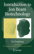 Yu, Zengliang: Introduction to Ion Beam Biotechnology
