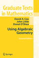 Using Algebraic Geometry - David A. Cox; John B. Little; Donal O'Shea