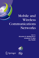 Mobile and Wireless Communications Networks - Elizabeth M. Belding-Royer; Khaldoun Al Agha; Guy Pujolle