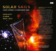 Solar Sails - Giovanni Vulpetti; Les Johnson; Gregory L. Matloff