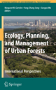 Ecology, Planning, and Management of Urban Forests - Margaret M. Carreiro; Yong-Chang Song; Jianguo Wu
