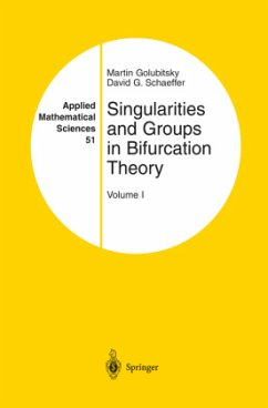 Singularities and Groups in Bifurcation Theory - Golubitsky, Martin Schaeffer, David G.