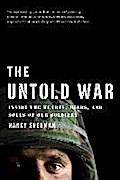The Untold War: Inside the Hearts, Minds, and Souls of Our Soldiers