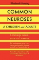 Common Neuroses of Children and Adults - O Spurgeon English; Oliver S English