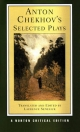Anton Chekhov's Selected Plays - Anton Chekhov; Laurence Senelick