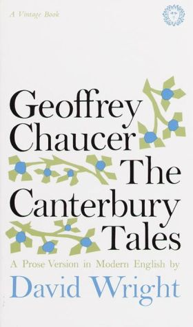 The Canterbury Tales - Geoffrey Chaucer, David Wright (Translator)