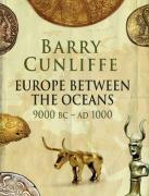 Europe Between the Oceans: themes and variations: 9000 BC-AD 1000