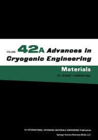 Advances in Cryogenic Engineering Materials - Leonard T. Summers