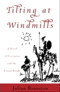 Tilting at Windmills - Julian Branston