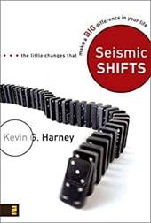 Seismic Shifts: The Little Changes That Make a BIG Difference in Your Life - Harney, Kevin G.
