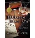 From Jerusalem to Irian Jaya - Ruth A. Tucker