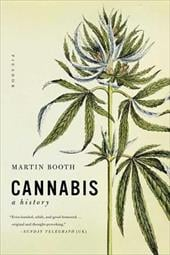 Cannabis: A History - Booth, Martin / Booth