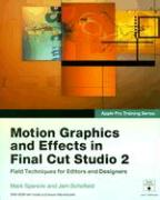 Motion Graphics and Effects in Final Cut Studio
