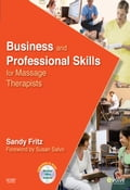 Business and Professional Skills for Massage Therapists - Sandy Fritz