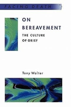 On Bereavement - Walter, Tony Walter, Harry Walter, Harry Ed