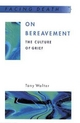 On Bereavement - Tony Walter