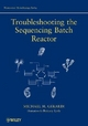 Troubleshooting the Sequencing Batch Reactor - Michael H. Gerardi; Eric Tyson; Margaret Atkins Munro; David J. Silverman