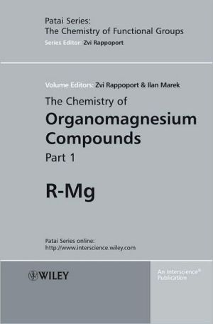 The Chemistry of Organomagnesium Compounds