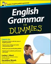 English Grammar For Dummies - Ward, Lesley J. / Woods, Geraldine