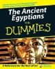 Ancient Egyptians For Dummies - Charlotte Booth