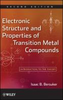 Electronic Structure and Properties of Transition Metal Compounds: Introduction to the Theory
