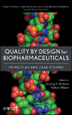 Quality by Design for Biopharmaceuticals - Anurag S. Rathore; Rohin Mhatre; Anurag S. Rathore