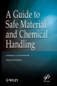 A Guide to Safe Material and Chemical Handling - Nicholas P. Cheremisinoff; Anton Davletshin