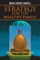 Strategy for the Wealthy Family - Mark Haynes Daniell