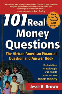 101 Real Money Questions: The African American Financial Question and Answer Book - Brown, Jesse B.