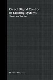 Direct Digital Control of Building Systems: Theory and Practice - Newman, H. Michael