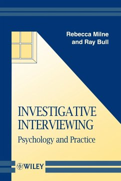 Investigative Interviewing: Psychology and Practice - Milne, Rebecca Bull, Ray