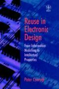 Reuse in Electronic Design: From Information Modelling to Intellectual Properties